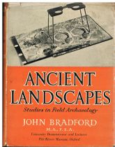 Ancient Landscapes : Studies in Field Archaeology John Bradford